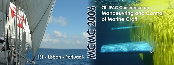 MCMC'2006 - The 7th IFAC Conference on Manoeuvring and